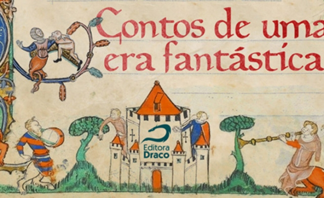 Lançamento: Medieval – Contos de uma era fantástica | Eu
